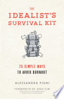 The Idealist's Survival Kit