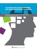 Glutamate-Related Biomarkers for Neuropsychiatric Disorders