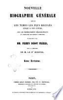 Nouvelle biographie universelle depuis les temps les plus reculés jusqu'à nos jours avec les renseignements bibliographiques et l'indication des sources à consulter  : Dans - Dewlet
