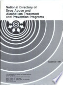National Directory of Drug Abuse and Alcoholism Treatment and Prevention Programs