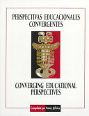 Converging educational perspectives