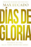 Días de gloria (Glory Days - Spanish Edition): Disfruta tu vida en ...
