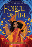 Force of Fire (the Fire Queen #1)