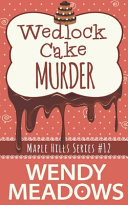 Wedlock Cake Murder Book