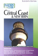 The Insiders  Guide to North Carolina s Central Coast and New Bern
