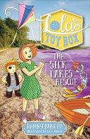 The Silk Lakes Rescue