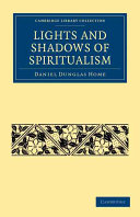 Lights and Shadows of Spiritualism ebook