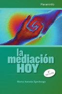 La mediación hoy 2ª edición
