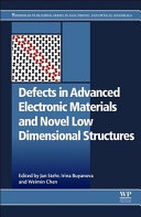 Defects in Advanced Electronic Materials and Novel Low Dimensional Structures