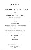 A Digest of the Decisions of the Courts of the State of New York