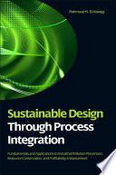 Sustainable Design Through Process Integration