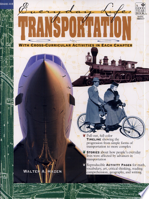 TransportationEducational resource for teachers, parents and kids!