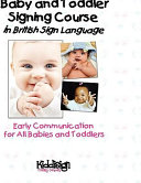 The Kiddisign Baby and Toddler Signing Course in British Sign Language