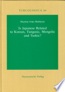 Read Online Is Japanese Related to Korean, Tungusic, Mongolic and Turkic? For Free