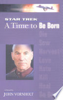 A Star Trek The Next Generation Time 1 A Time To Be Born