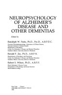 Neuropsychology of Alzheimer's Disease and Other Dementias