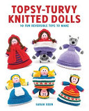 Topsy-Turvy Knitted Dolls