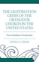 The Legitimation Crisis of the Orthodox Church in the United States