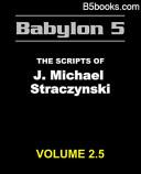 Babylon 5   The Scripts of J  Michael Straczynski  Vol 2 5 of 16