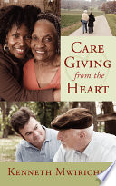 Care Giving from the Heart