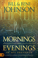 Mornings and Evenings in His Presence Pdf/ePub eBook
