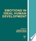 Emotions in Ideal Human Development