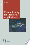 Virtual Reality for Industrial Applications