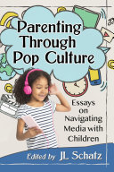Parenting Through Pop Culture Pdf/ePub eBook
