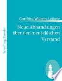 Neue Abhandlungen über den menschlichen Verstand  : (Nouveaux essais sur l'entendement humain)