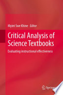 """""""Critical Analysis of Science Textbooks: Evaluating instructional effectiveness"""" by Myint Swe Khine"""