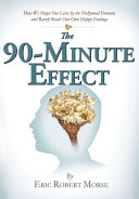 The 90 Minute Effect