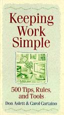 Keeping Work Simple