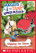 Digging for Dinos: A Branches Book (Haggis and Tank Unleashed #2)