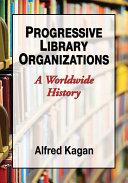 Progressive Library Organizations [Pdf/ePub] eBook