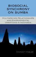 Biosocial Synchrony on Sumba