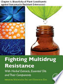 Fighting Multidrug Resistance with Herbal Extracts  Essential Oils and Their Components