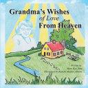 Grandma s Wishes of Love from Heaven Book PDF