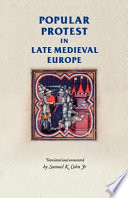 Read Online Popular Protest in Late-Medieval Europe For Free
