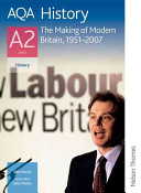 The Making of Modern Britain, 1951-2007