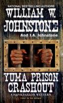 Yuma Prison Crashout Pdf/ePub eBook