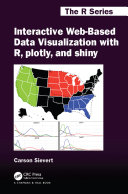 Interactive Web-Based Data Visualization with R, plotly, and shiny Pdf/ePub eBook