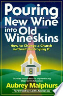 Pouring New Wine Into Old Wineskins