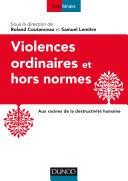 Violences ordinaires ou hors normes