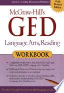 McGraw-Hill's GED Language Arts, Reading Workbook
