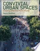 Convivial Urban Spaces