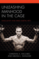 Unleashing Manhood in the Cage