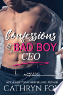 Confessions of a Bad Boy CEO