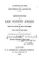Méditations sur les saints anges pour tous les jours du mois d'octobre et pour le mardi de chaque semaine