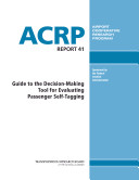 Guide to the Decision-making Tool for Evaluating Passenger Self-tagging