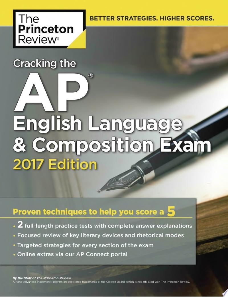 Cracking the AP English Language   Composition Exam  2017 Edition